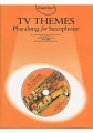 Guest Spot: TV THEMES Playalong For Saxophone (incl. CD)