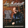 Jim Marshall - Father of the loud